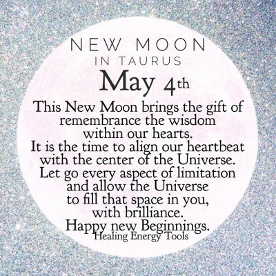 Happy New Moon in Taurus!
